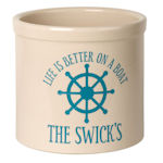 Life is Better on a Boat Ceramic Crock